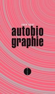 John Cage - Autobiographie.