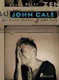 John Cale - What's welsh for zen ? - Une autobiographie de John Cale.