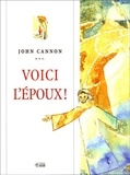 John Cannon - Voici l'époux ! - Introduction à la symbolique et à la mystique nuptiales.