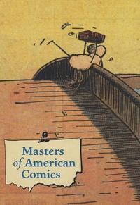 John Carlin et Stanley Crouch - Masters of American Comics.