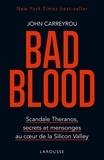 John Carreyrou - Bad blood.