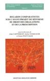 John Cartwright et Stefan Vogenauer - Regards comparatistes sur l'avant-projet de réforme du droit des obligations et de la prescription.
