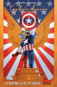 John Cassaday et John Ney Rieber - Captain America Tome 1 : La sentinelle de la liberté.