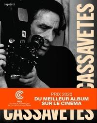 John Cassavetes - Cassavetes par Cassavetes.