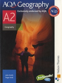 John Charles Smith et Roger Knill - AQA Geography A2.