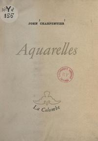 John Charpentier - Aquarelles.