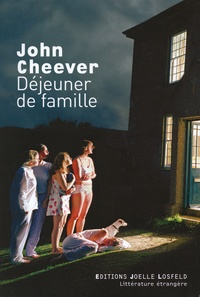 John Cheever - Déjeuner de famille.