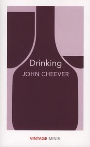 John Cheever - Drinking.