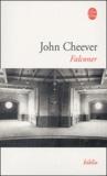 John Cheever - Falconer.