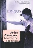 John Cheever - L'homme de ses rêves.
