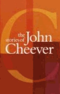 John Cheever - The Stories of John Cheever.