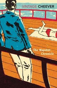 John Cheever - The Wapshot Chronicle.