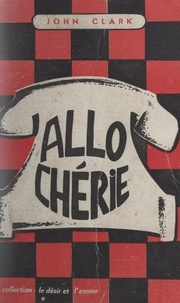 John Clark - Allô... chérie !.