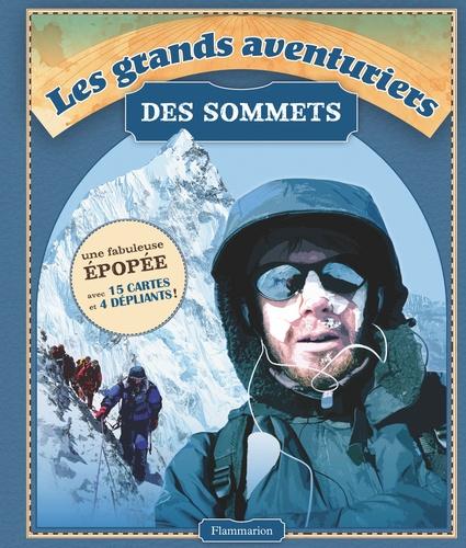 John Cleare - Les grands aventuriers des sommets.