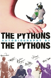 John Cleese et Terry Gilliam - The Pythons Autobiography by the Pythons.