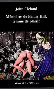 John Cleland - Mémoires de Fanny Hill, femme de plaisir.