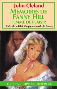 John Cleland et Georges Lévis - Mémoires de Fanny Hill - Femme de plaisir.