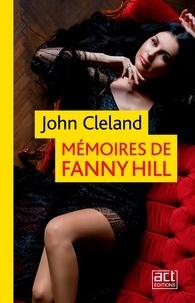 John Cleland et Guillaume Apollinaire - Mémoires de Fanny Hill.