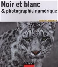 John Clements - Noir et blanc & photographie numérique.