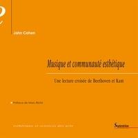 John Cohen - Musique et communauté esthétique - Une lecture croisée de Beethoven et Kant.