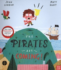 John Condon et Matt Hunt - The pirates are coming.