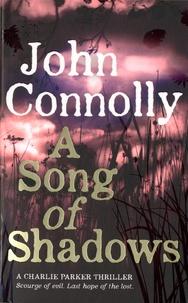 John Connolly - A Song of Shadows.