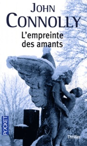 John Connolly - L'empreinte des amants.