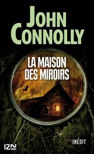 John Connolly et Didier Sénécal - PDT VIRTUELPOC  : La maison des miroirs.