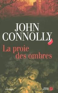 John Connolly - La proie des ombres.