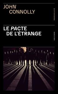John Connolly - Le pacte de l'étrange.