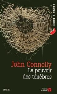 John Connolly - Le pouvoir des ténèbres.