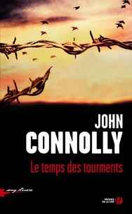 John Connolly - Le temps des tourments.