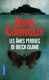 John Connolly - Les âmes perdues de Dutch Island.