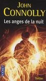 John Connolly - Les anges de la nuit.