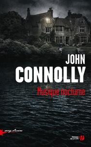 John Connolly - Musique nocturne.