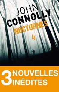 John Connolly - Nocturnes 4 - 3 nouvelles inédites - Le singe de l'encrier - Sables mouvants - Les clowns tristes.