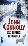 John Connolly - Sous l'emprise des ombres.
