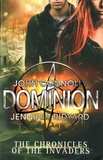 John Connolly et Jennifer Ridyard - The Chronicles of the Invaders - Book 3, Dominion.