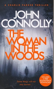 John Connolly - The Woman in the Woods.