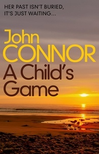 John Connor - A Child's Game.