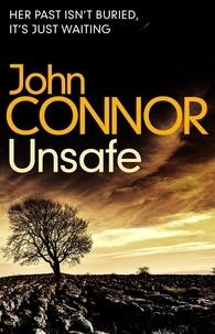 John Connor - Unsafe.