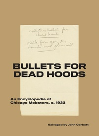 John Corbett - Bullets for dead hoods.