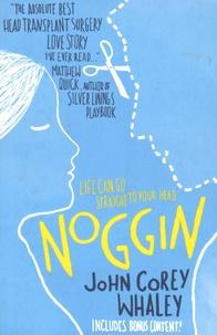 John Corey Whaley - Noggin.