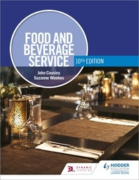 John Cousins et Suzanne Weekes - Food and Beverage Service, 10th Edition.