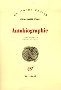 John Cowper Powys - Autobiographie.