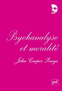 John Cowper Powys - Psychanalyse et moralité.