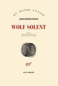 John Cowper Powys - Wolf Solent.