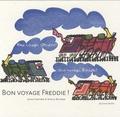 John Crombie et Sheila Bourne - Bon voyage Freddie !.