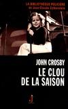 John Crosby - Le clou de la saison.