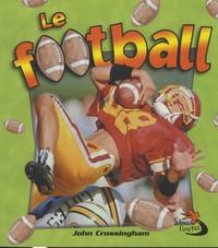 John Crossingham - Le football.